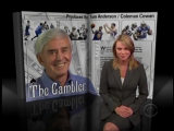 <h5>The Gambler</h5><p>Las Vegas sports betting legend Bill Walters has never had a losing year - a winning a streak that&#039;s made odds makers call him the &quot;most dangerous sports bettor in Nevada.&quot; Lara Logan reports. Tom Anderson and Coleman Cowan are the producers. 60 Minutes Jan. 16, 2011</p>