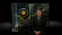 <h5>The Speed Traders</h5><p>Steve Kroft gets a rare look inside the secretive world of &quot;high-frequency trading,&quot; a controversial technique the SEC is scrutinizing in which computers can make thousands of stock trades in less than a second.  Tom Anderson and Coleman Cowan are the producers. 60 Minutes Oct. 10, 2010</p>