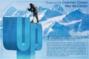 <h5>Up</h5><p>Wounded veterans are using their hearts and minds to summit some of the world&#039;s tallest mountains and overcome disabilities the war has dealt them.  Lara Logan reports.  Coleman Cowan and Max McClellan are the producers.</p>